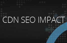 Using a CDN to Improve Your SEO Ranking